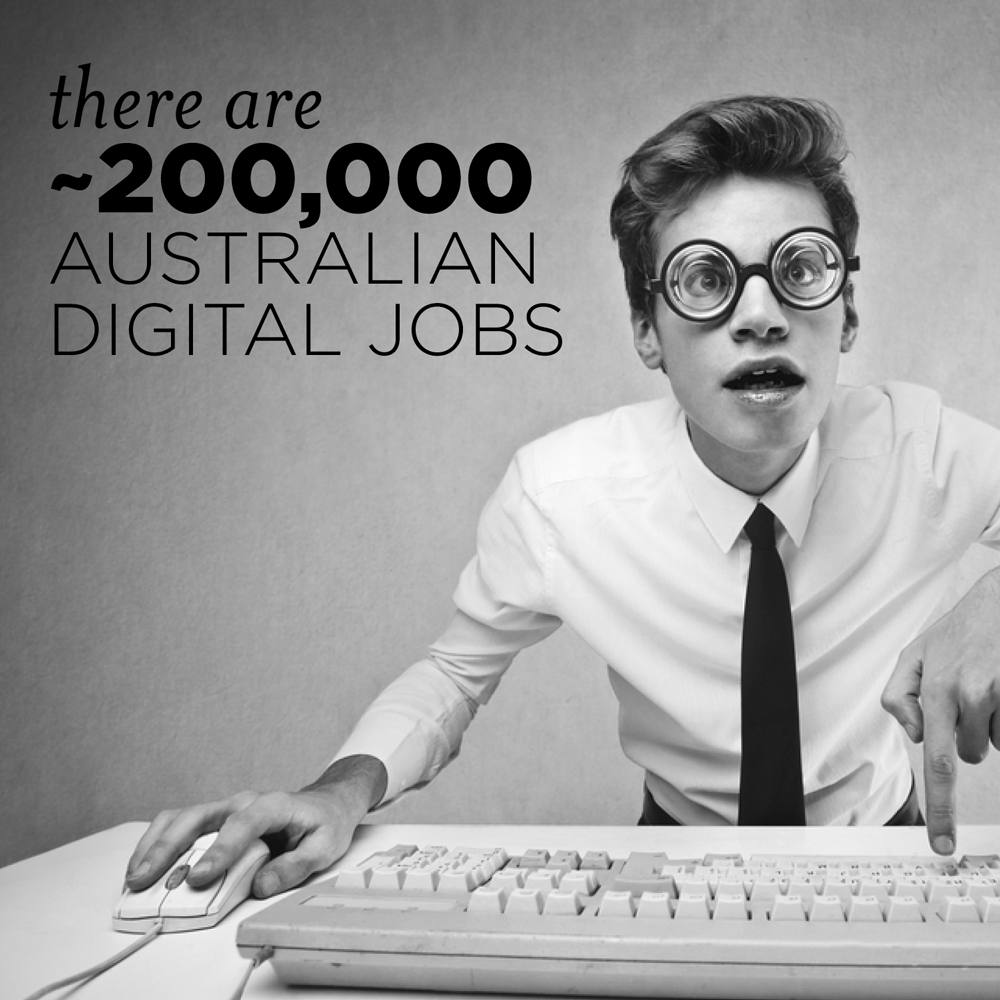 digital jobs encompass many related roles, with approximately 200,000 Australians filling them